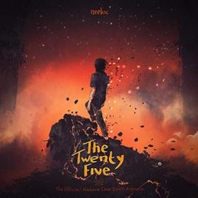 NEELIX - THE TWENTY FIVE (OFFICIAL NATURE ONE ANTHEM2019)